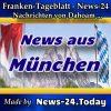 News-24 - Bayern - Nachrichten aus München -