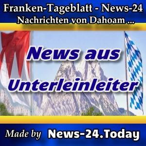 News-24 - Franken - Nachrichten aus Unterleinleiter -
