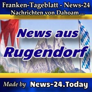 News-24 - Franken - Rugendorf - Aktuell -