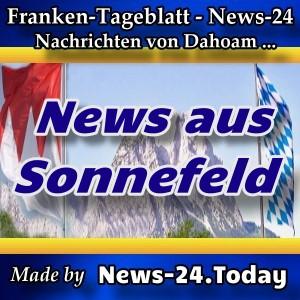 News-24 - Franken - Sonnefeld - Aktuell -