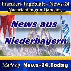 News-24. - Bayern - News aus Niederbayern - Aktuell -