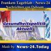 News-24.bayern - Gesundheitspolitik im Land - Aktuell -