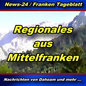 News-24.bayern - Regionales aus Mittelfranken - Aktuell -