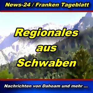 News-24.bayern - Regionales aus Schwaben - Aktuell -