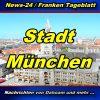 News-24.bayern - Stadt München - Aktuell -