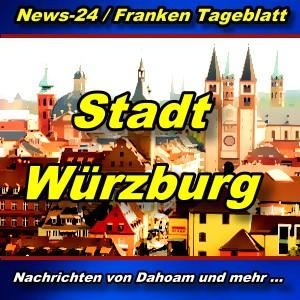 News24 - Franken - Würzburg - Aktuell -