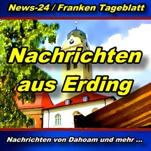 News24.Bayern - Nachrichten aus Erding - Aktuell -