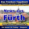 News-24 - Today - Franken - Fürth - Aktuell -