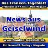 News-24 - Today - Franken - Geiselwind - Aktuell -