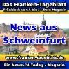 News-24 - Today - Franken - Schweinfurt - Aktuell -