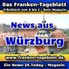 News-24 - Today - Franken - Würzburg - Aktuell -