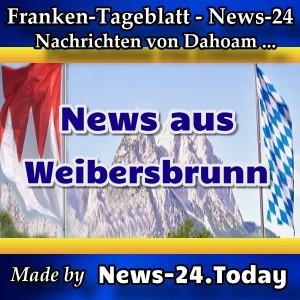 News-24. Today - Franken - Weibersbrunn - Aktuell -