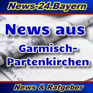 News-24.Bayern - Garmisch-Partenkirchen - Aktuell -