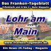 Franken-Tageblatt - Stadt-News - Lohr am Main - Aktuell -