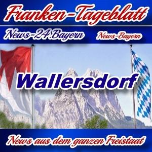 Neues-Franken-Tageblatt - Bayern - Wallersdorf -