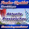 Neues-Franken-Tageblatt - Die bayrische Presseschau -