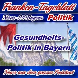 Neues-Franken-Tageblatt - Gesundheitspolitik in Bayern -