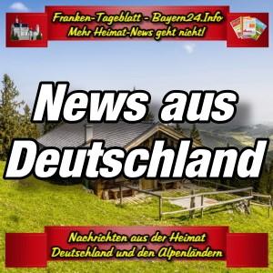 Franken-Bayern-Info-News-Deutschland-Aktuell-