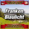 Franken-Bayern-Info-Polizei-Franken-Aktuell-