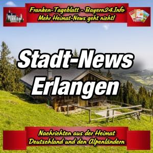 Franken-Bayern-Info-Stadt-News-Erlangen-