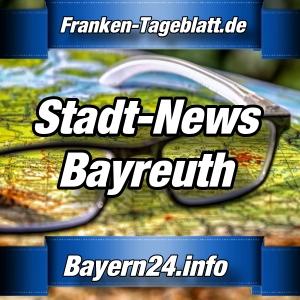 Bayern24-Franken-Tageblatt - Nachrichten aus Bayreuth