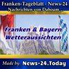 Franken - Bayern-News - Wetteraussichten - Aktuell -