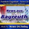 News-24-Franken - Bayreuth - Aktuell
