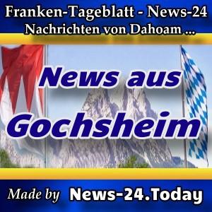 News-24 - Franken - Gochsheim - Aktuell -