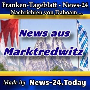 News-24-Franken - Marktredwitz - Aktuell