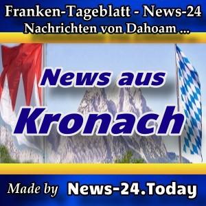 News-24 - Franken - Meldungen aus Kronach - Aktuell -