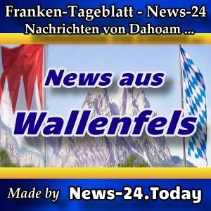 News-24-Franken - Wallenfels - Aktuell