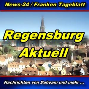 News-24.bayern - Regensburg - Aktuell -