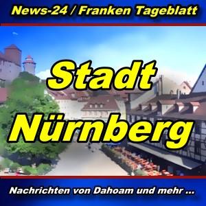 News-24.bayern - Stadt Nürnberg - Aktuell -