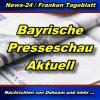 News24 - Bayern - Bayrische Presseschau -