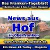 News-24 - Today - Franken - Hof - Aktuell -