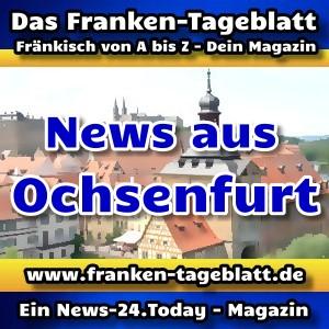 News-24 - Today - Franken - Ochsenfurt - Aktuell -