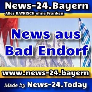 News-24.Bayern - Bayern-News-Aktuell - Bad Endorf -