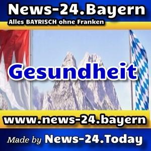 News-24.Bayern - Bayern-News-Aktuell - Gesundheit -