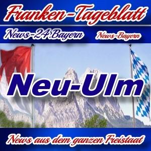 Neues-Franken-Tageblatt - Neu-Ulm - Aktuell -