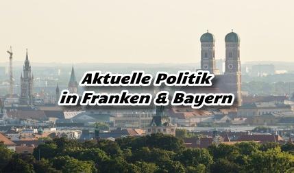 Aktuelle Politik in Bayern -