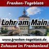 www.franken-tageblatt.de - Lohr am Main - Aktuell -