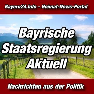 Bayern24 - Bayerische Staatsregierung - Aktuell -