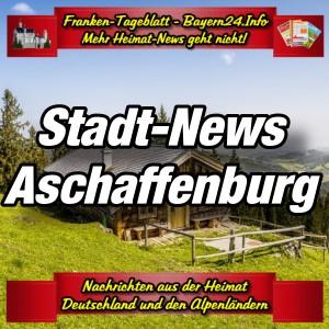 Franken-Bayern-Info-Stadt-News-Aschaffenburg-