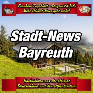 Franken-Bayern-Info-Stadt-News-Bayreuth-