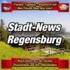 Franken-Bayern-Info-Stadt-News-Regensburg-
