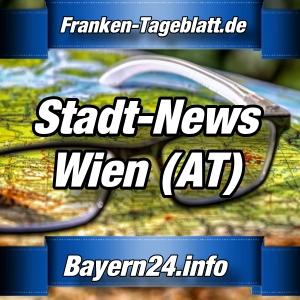 Bayern24-Franken-Tageblatt - Nachrichten aus Wien - Österreich
